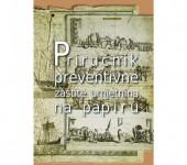 Priručnik preventivne zaštite umjetnina na papiru